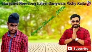 Gangwars Lyrical Video   Vicky kajla   Sumit Goswami   Latest Haryanvi Song DjGurmeet   TANDA