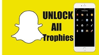 How To Unlock ALL Trophies In Snapchat! - Full Achievement List