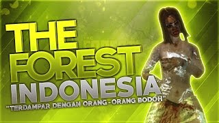 """Download The Forest Indonesia - """"Terdampar Dengan Orang-Orang Bodoh"""" Mp3"""