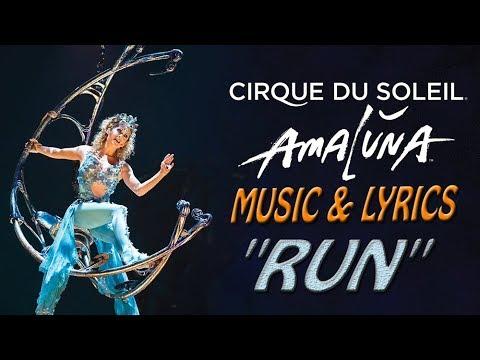 Amaluna Music Lyrics Run Cirque Du Soleil Youtube