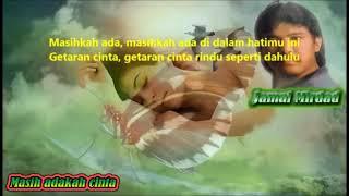 Download Lagu Jamal Mirdad Masih Adakah Cinta Karaoke mp3