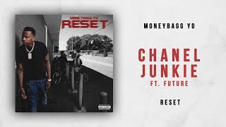 Play Chanel Junkie (feat. Future)