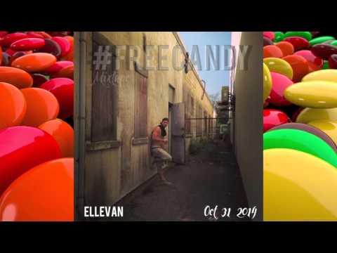 FREE CANDY Mixtape • Ellevan • Spaz • Ft Goliath Paw