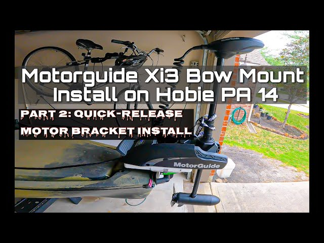 Bow Mount Motorguide Xi3 Install on Hobie PA 14 - Part 2/3 (Quick-Release Motor Bracket Install)