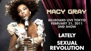 Macy Gray - Lately / Sexual Revolution (Tokyo 2011)