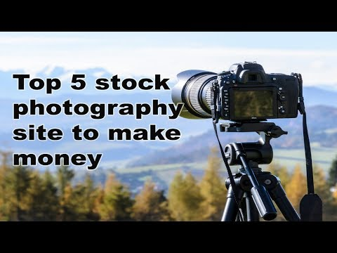 Top 5 stock photography site to make money
