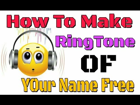 How to Make a Name Ringtone with Your Name Online 2017 /  Online Free Ringtone Maker