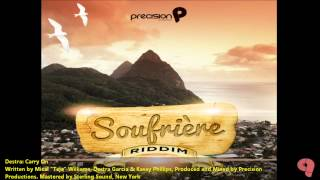 "Destra Garcia - CARRY ON ""2012 Soca"" (Soufriere Riddim, Produced By Precision Productions)"
