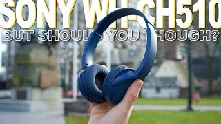 Sony WH-CH510 Review - Well, They've Got It Where It Counts