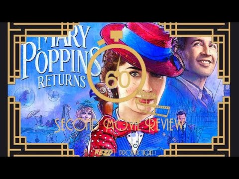 60-second-movie-review---mary-poppins-returns-(2018)