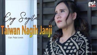 TAIWAN NAGIH JANJI - ENY SAGITA [OFFICIAL]
