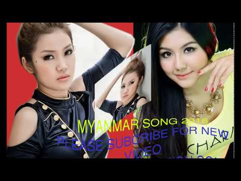 MYANMAR NEW SONG 2016 _ MUSIC MYANMAR [ NON STOP MUSIC ]