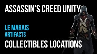 Assassin's Creed Unity Le Marais Artifacts Collectibles Guide