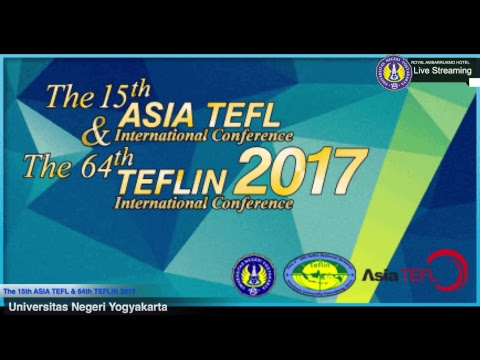 The 15th ASIA TEFL & 64th TEFLIN 2017 International Conference