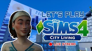 LET'S PLAY THE SIMS 4 CITY LIVING  |JOURNEY TO 400 SUBSCRIBERS |  -  LIVE STREAM 🔴