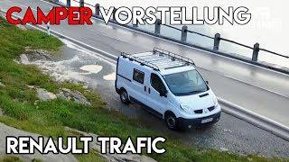 Vorstellung Renault Trafic Camper Selbstausbau