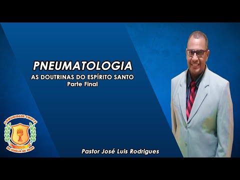 PNEUMATOLOGIA (Parte Final) - Pr. José Luis Rodrigues - 24/11/2020