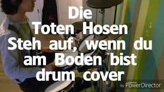 Die Toten Hosen - Steh auf, wenn du am Boden bist - drum cover