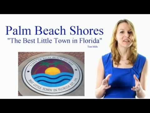 "Palm Beach Shores  ""Best Little Town in Florida"""