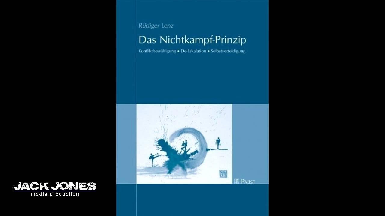 002 Das Nichtkampf-Prinzip - Geleitwort von Dr. Michael Heileman und ...
