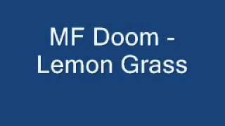 MF Doom - Lemon Grass