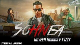 Sohnea (Lyrical Audio) Noveen Morris | New Punjabi Songs 2018 | White Hill Music