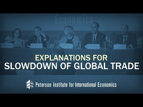 Explanations for Slowdown of Global Trade