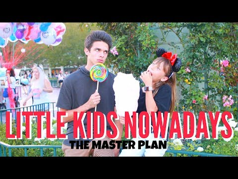 Little Kids Nowadays.. (The Master Plan) | Brent Rivera