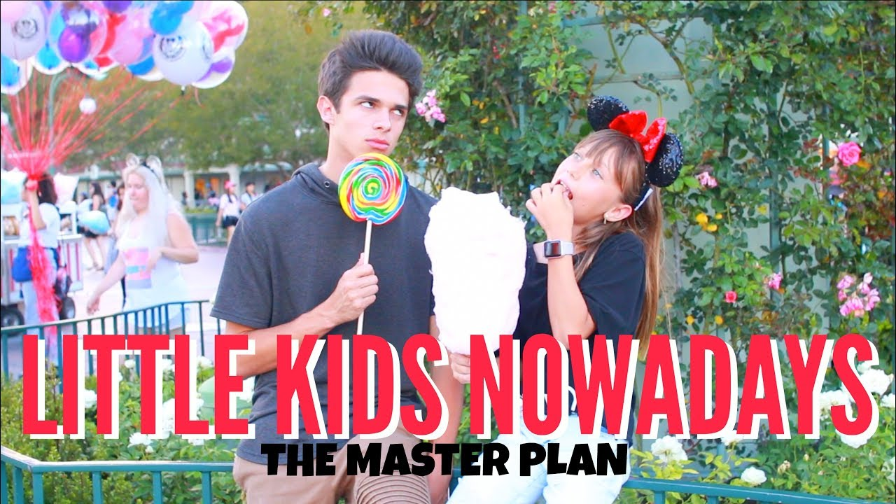 little kids nowadays the master plan brent rivera - Picture Of Little Kids