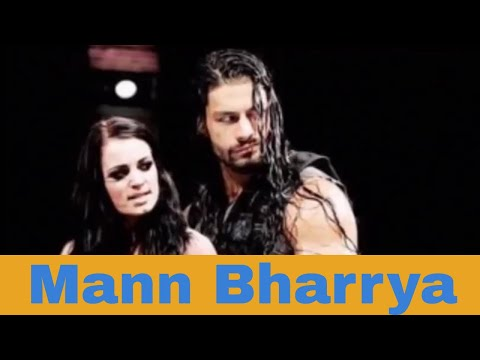 WWE - Mann Bharrya - roman reigns and...