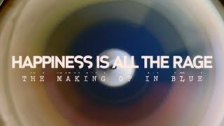 STATIC JACKS - Happiness Is All The Rage (the Making Of IN BLUE)