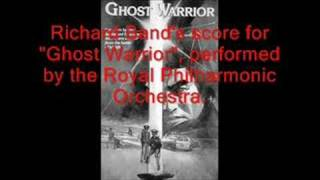 "Richard Band scores ""Ghostwarrior"""