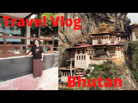 Travel Vlog Bhutan   The Land of Happiness   The Land of Rinpoche   Trek to Tiger Nest Monastery