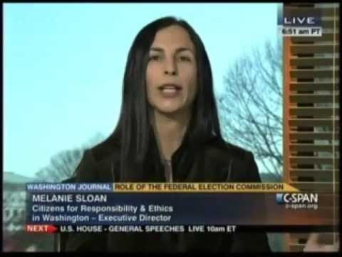 The Role of the Federal Election Commission - Melanie Sloan Answers Questions on C-SPAN