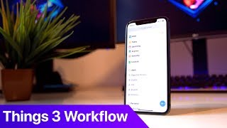 My Things 3 Workflow