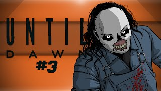 Until Dawn! - WHO DO I KILL?! - #3 (Jigsaw is BACK!!)
