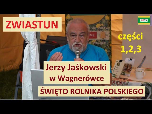 Jerzy Jaśkowski w Wagnerówce część 1, 2, 3 na ŚWIĘCIE ROLNIKA POLSKIEGO 2021 - ZWIASTUN -