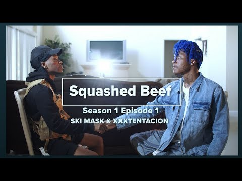XXXTentacion & Ski Mask TheSlumpGod Squashed Beef Ep 1