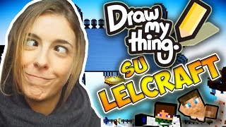 DRAW MY THING in ITALIANO su LeLCraft
