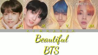 BTS 방탄소년단 Beautiful JungKook V Jimin Jhope lyrics coded