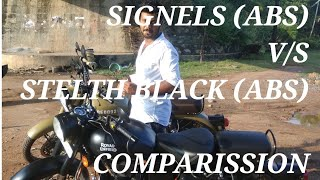 Royal enfiled classic signels 350 v/s Stelth black 500 (ABS) comparission