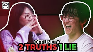 HE'S SO GOOD AT LYING! - OFFLINETV PLAYS 2 TRUTHS AND 1 LIE