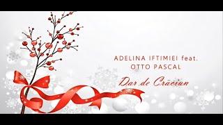 Baixar Adelina Iftimiei -  Dar de Craciun [Official Audio]