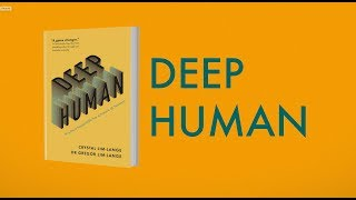 Deep Human - Practical Skills for the Future (Book Trailer) by Crystal and Dr. Greg Lim-Lange