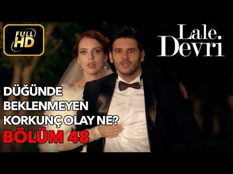 Lale Devri 48. Bölüm / Full HD (Tek Parça)