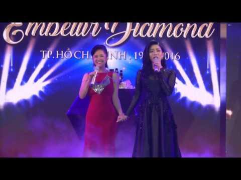 Embellir Diamond launching 2016 - Hong Nhung ft Le Quyen