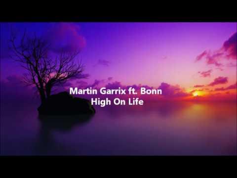 Martin Garrix ft Bonn - High on life Testo e Traduzione