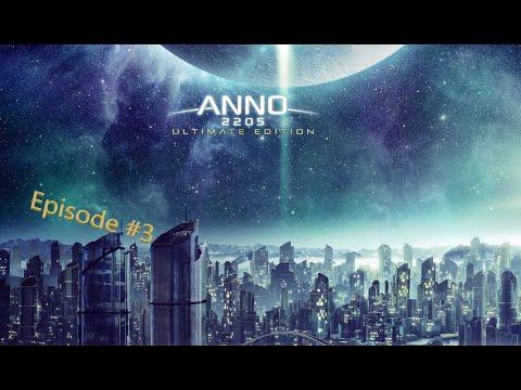 Anno 2205 - Episode 3 - First Battle |