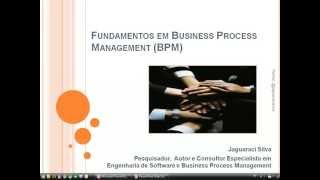 Business Process Management ou Gerenciamento de Processos de Negócio | +14.000 views | +90% Likes