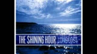 The Shining Hour - Before You Know It